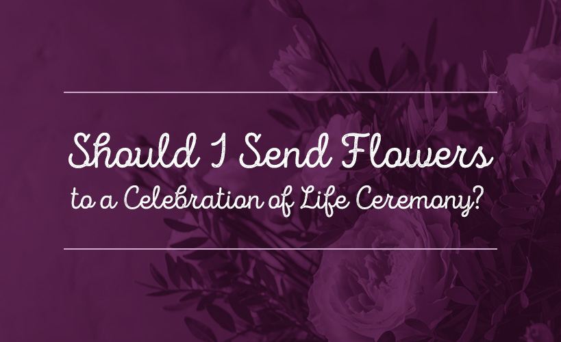send flowers to celebration of life