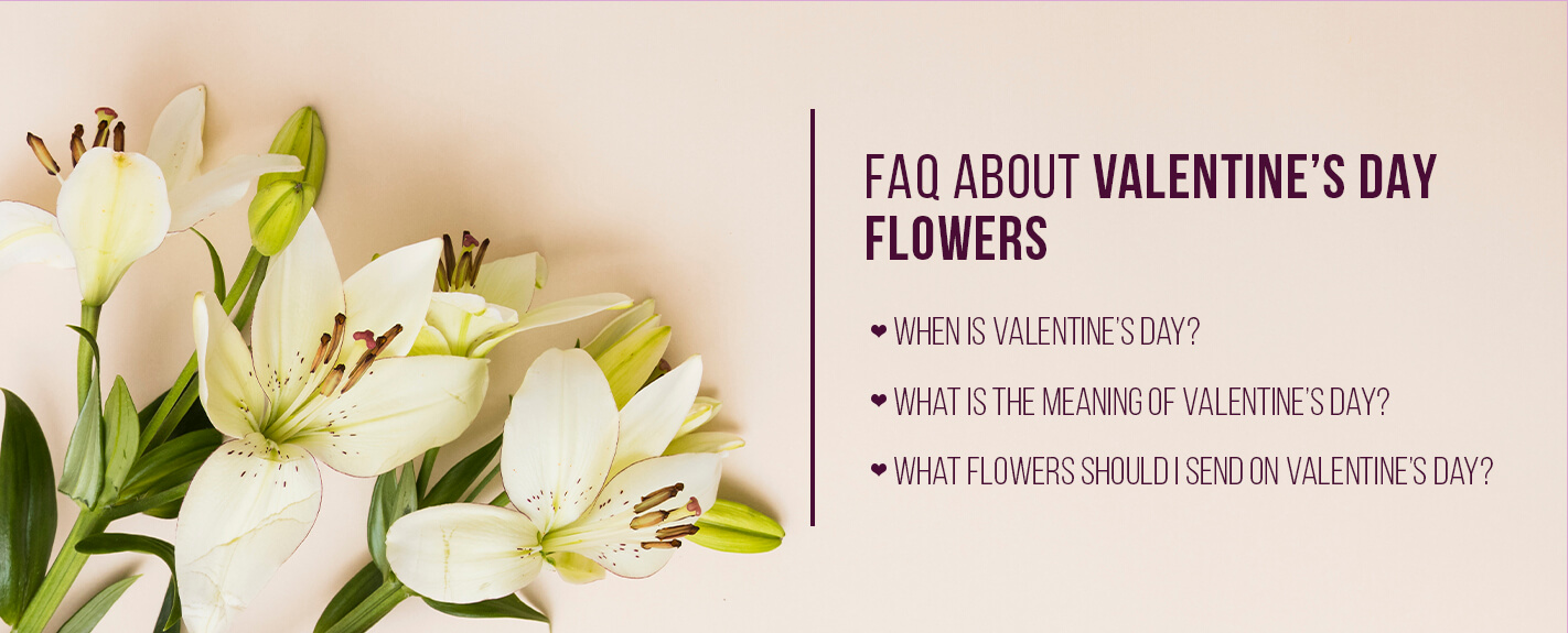 valentine flowers faqs