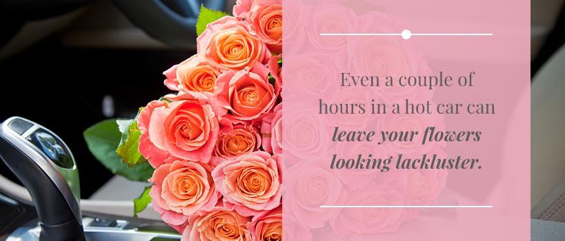 how long do flowers last in a car